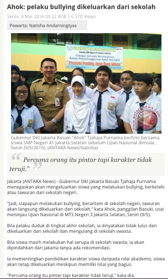 link: http://www.antaranews.com/berita/559623/ahok-pelaku-bullying-dikeluarkan-dari-sekolah